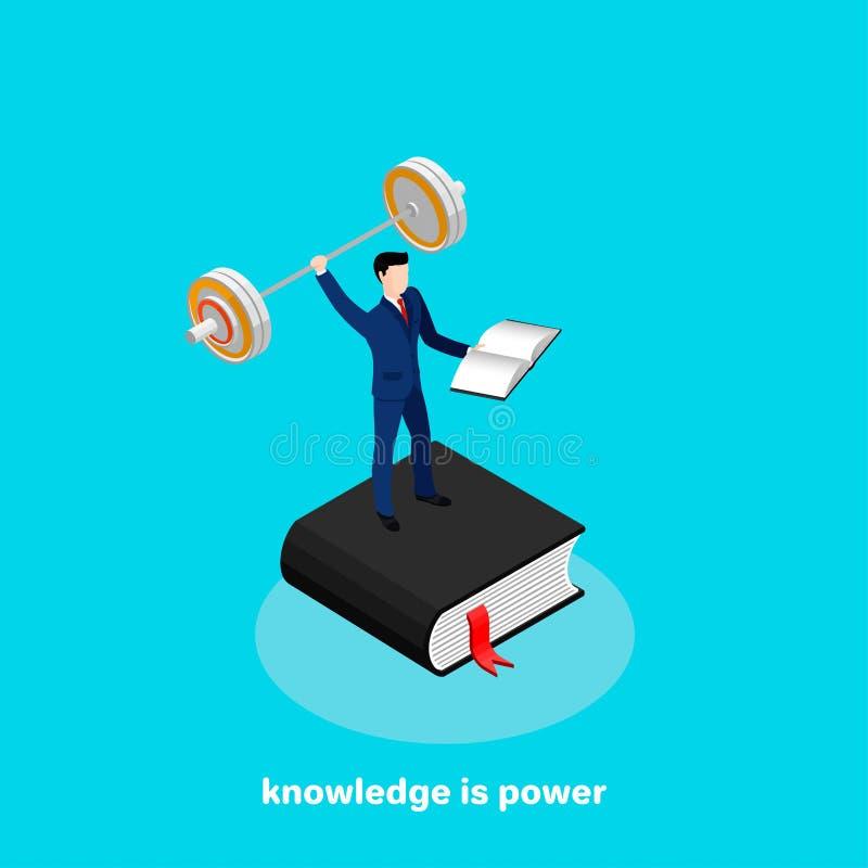 Знание сила, человек в деловом костюме стоит с книгой и штангой в его руках иллюстрация вектора