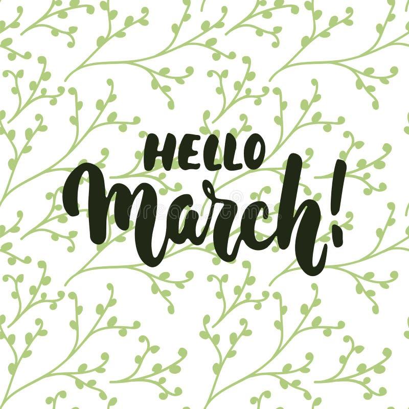 Здравствуйте!, нарисованная рука -го март - помечающ буквами фразу на первый месяц весны изолированный на белой предпосылке с зел бесплатная иллюстрация