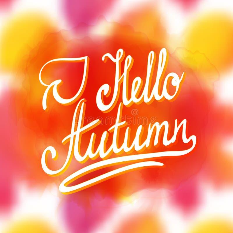Здравствуйте! осень nInspirational и мотивационные цитаты Рука покрасила оформление литерности щетки изготовленное на заказ для в иллюстрация вектора