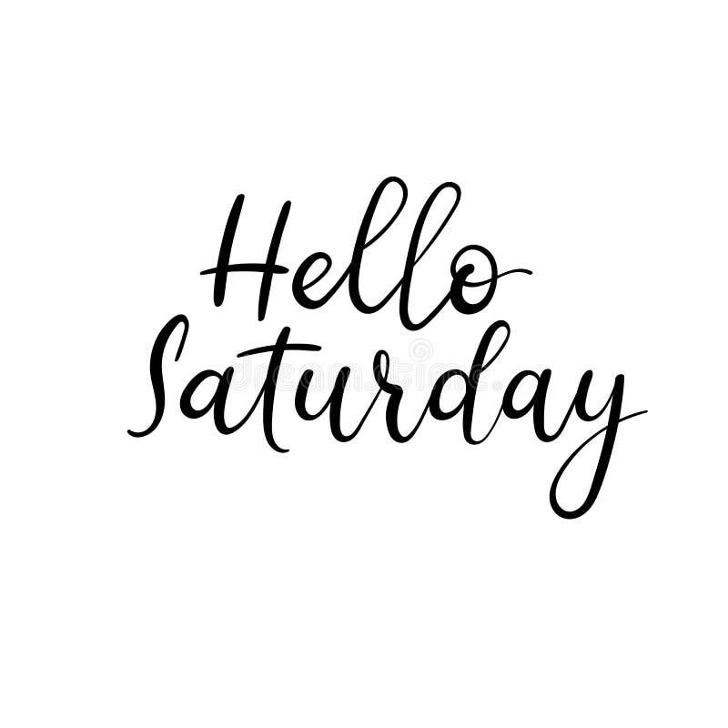 Здравствуйте! суббота Рукописная современная надпись каллиграфии Письма щетки вектора иллюстрация штока