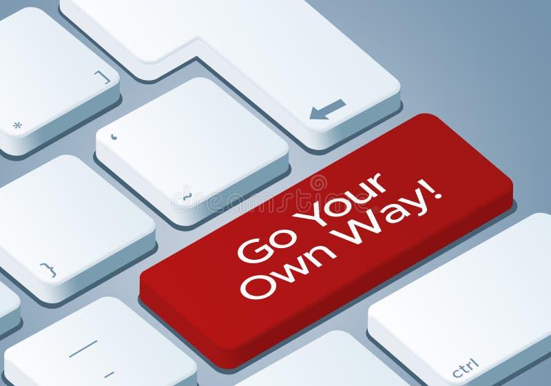 Идет ваш собственный ключ пути - клавиатура с иллюстрацией концепции 3D иллюстрация вектора