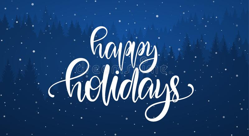 Иллюстрация вектора: Рукописная элегантная каллиграфическая литерность щетки счастливых праздников на голубой предпосылке леса иллюстрация вектора