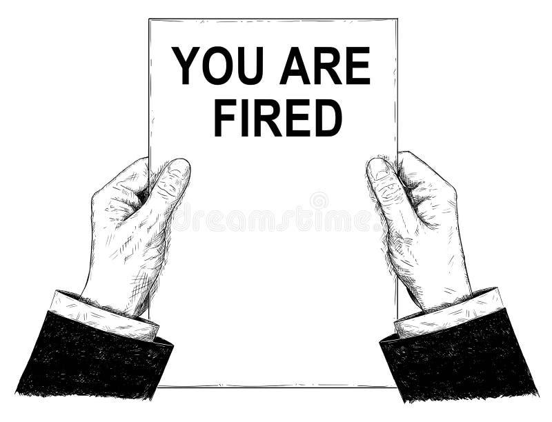 Иллюстрация вектора художнические или чертеж рук бизнесмена держа бумажными с вами увольнянный текст бесплатная иллюстрация
