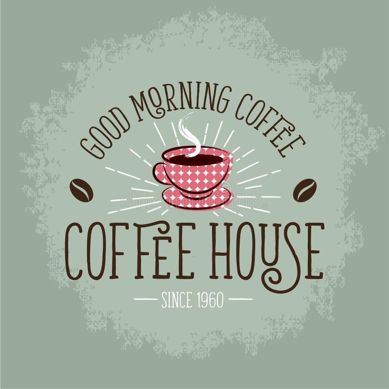 иллюстрация кофе Плакат кофе Винтажный знак с чашкой и кофейным зерном иллюстрация штока