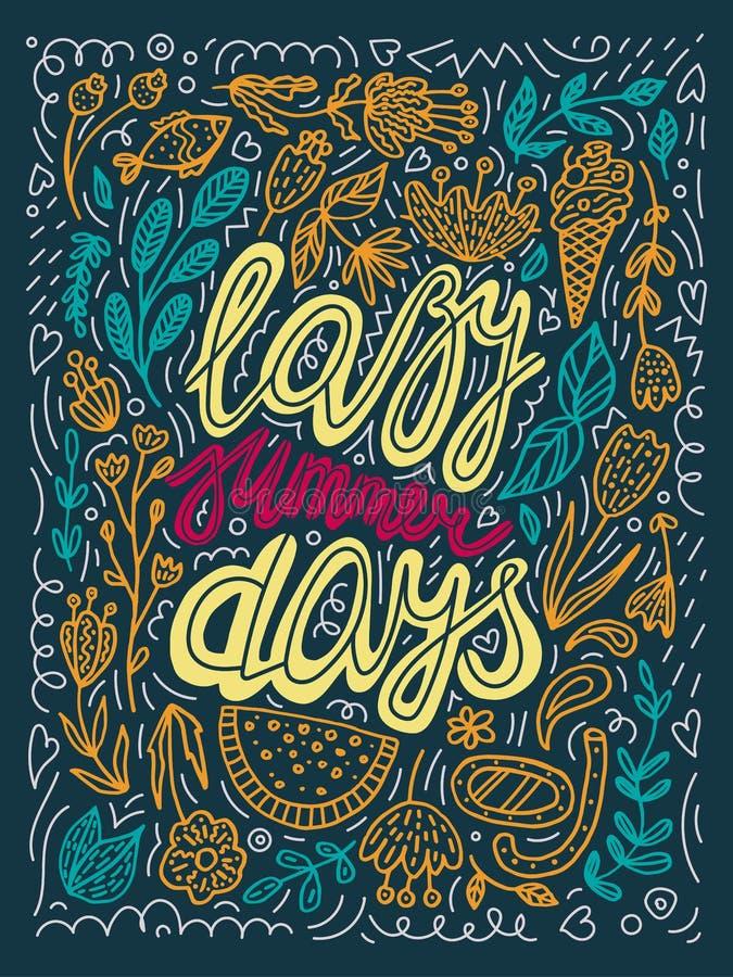 Иллюстрация оформления летних дней вектора ленивая в зеленом, желтый, апельсин, красные цвета ретро плакат литерности каллиграфии иллюстрация штока