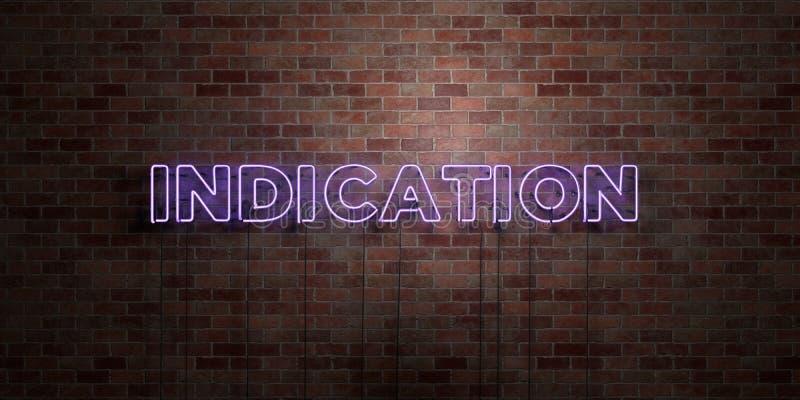 ИНДИКАЦИЯ - дневной знак неоновой трубки на кирпичной кладке - вид спереди - 3D представило изображение неизрасходованного запаса иллюстрация штока