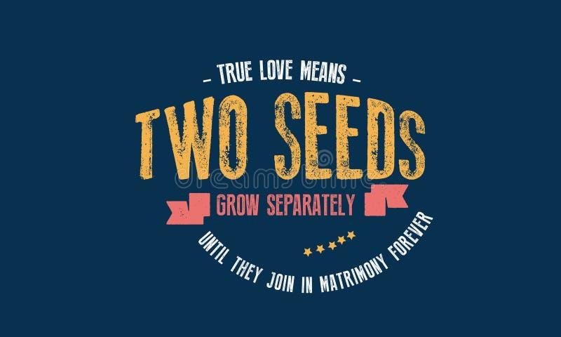 Истинные середины влюбленности 2 семени растут отдельно иллюстрация штока