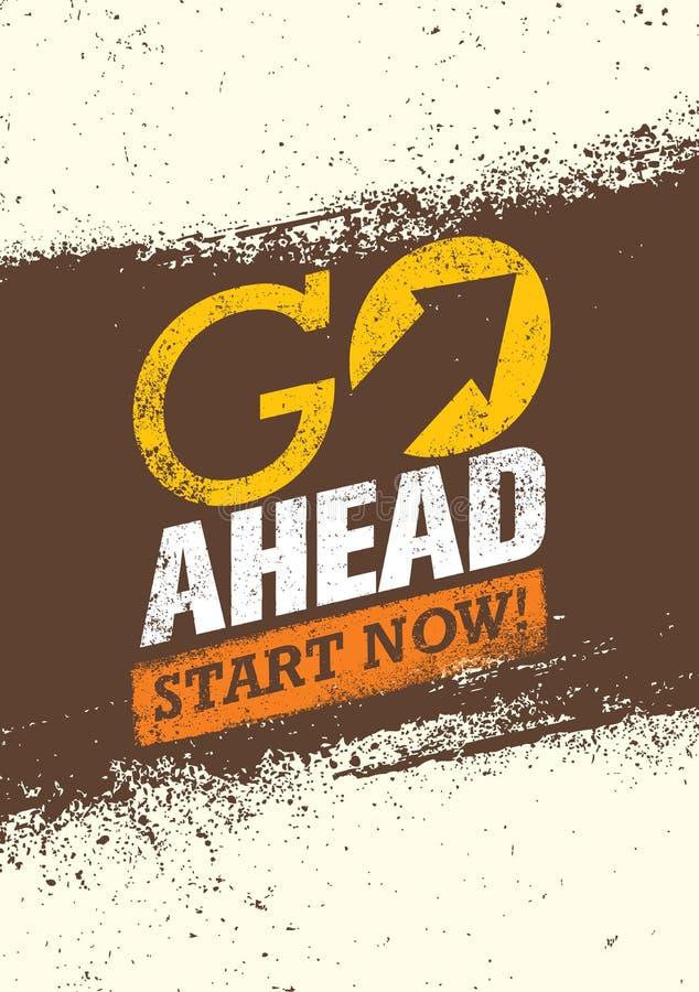 Идет вперед старт теперь Творческая цитата мотивировки Концепция плаката Grunge оформления вектора бесплатная иллюстрация