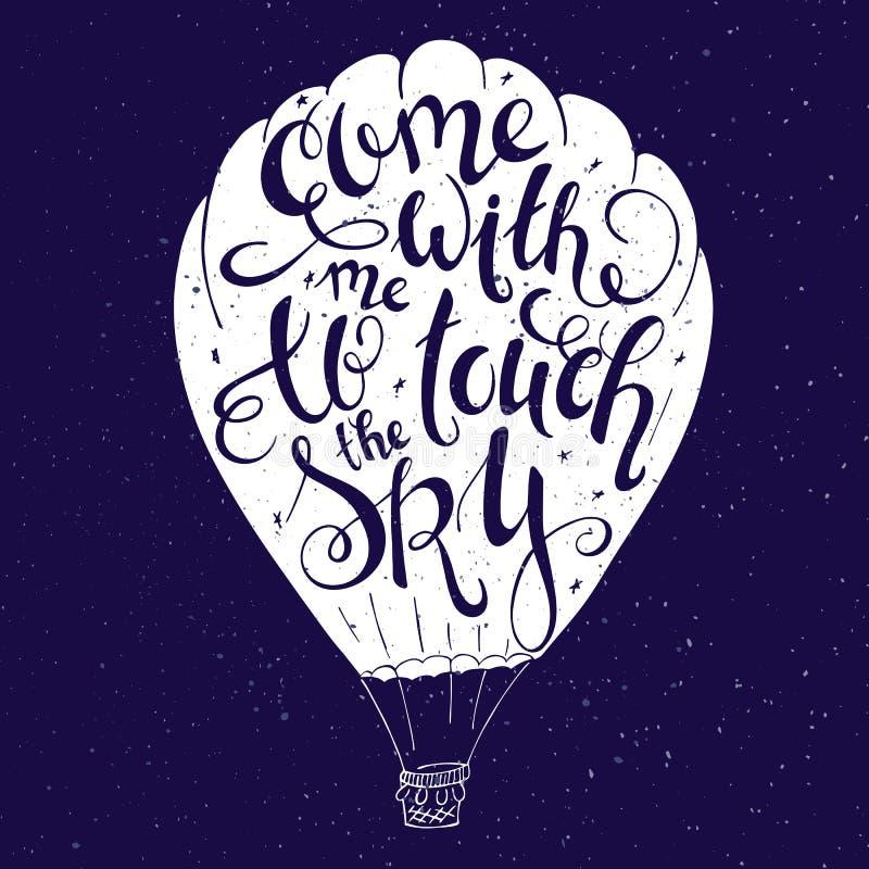 Иллюстрация вектора цитаты литерности руки воодушевляя - приведенной с мной для того чтобы касаться небу в силуэте воздушного шар иллюстрация штока