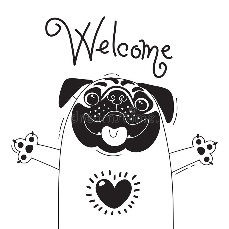 Иллюстрация с радостным мопсом который говорит - гостеприимсво Для дизайна смешных воплощений, плакатов и карточек животное милое иллюстрация штока
