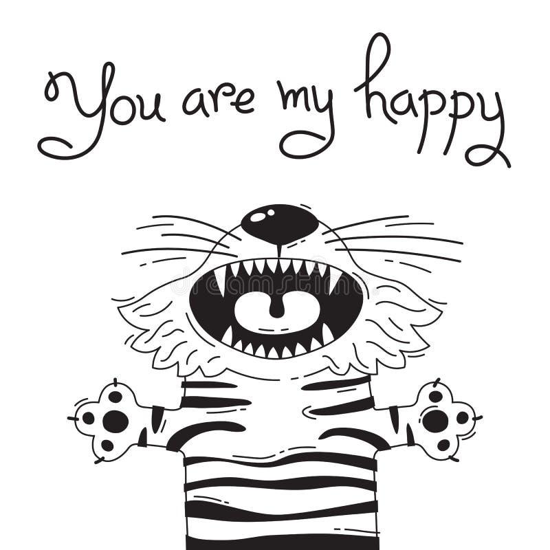 Иллюстрация с радостным тигром который говорит - вы мои счастливые Для дизайна смешных воплощений, плакатов и карточек животное м иллюстрация штока