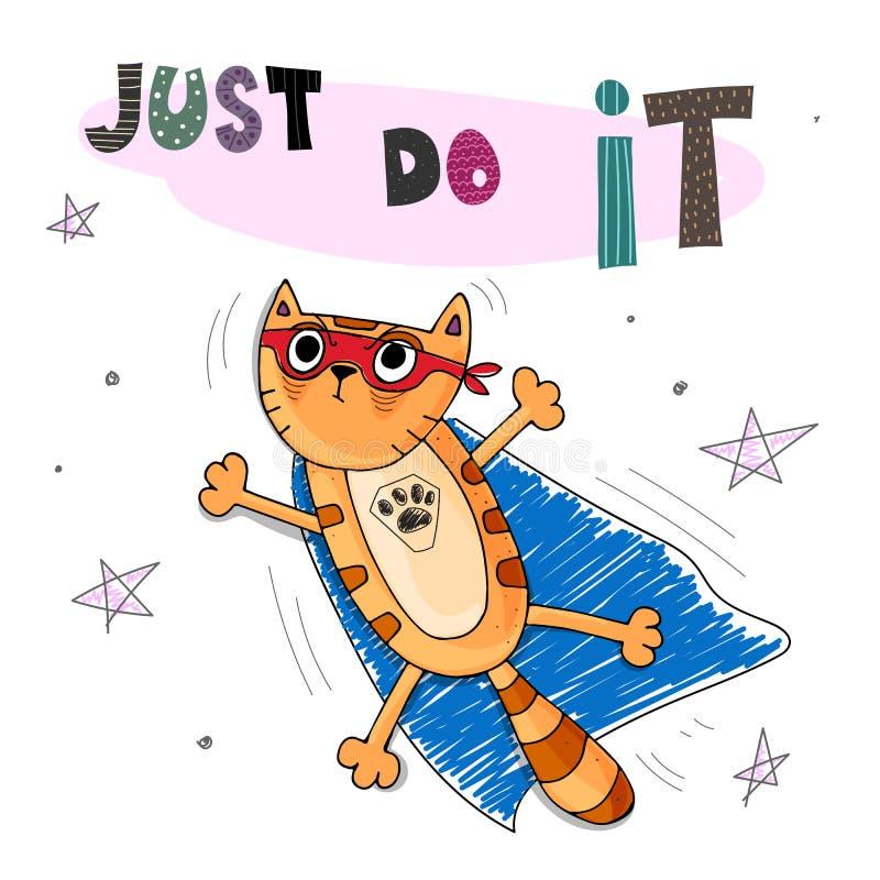 Как раз сделайте его Смешная иллюстрация вектора детей с котом имбиря с голубым плащем, декоративными элементами и литерностью иллюстрация вектора
