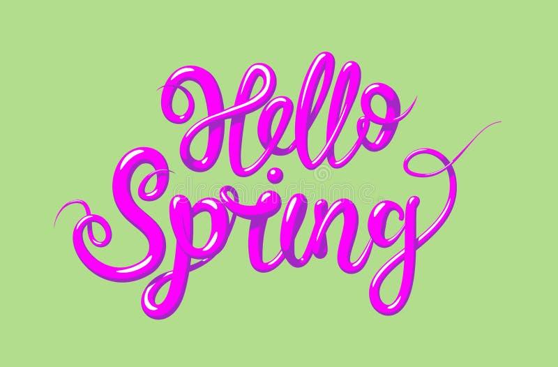 Каллиграфия с весной фразы здравствуйте! Литерность нарисованная рукой в стиле 3d Изолированная иллюстрация вектора иллюстрация вектора