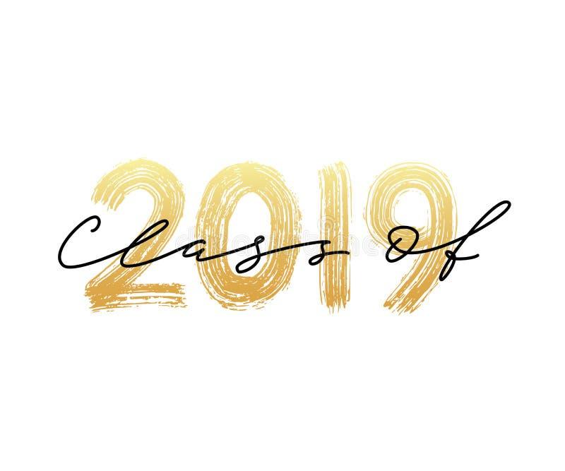 Класс 2019 Современная каллиграфия Нарисованный рукой логотип литерности щетки Постдипломный ежегодник дизайна также вектор иллюс иллюстрация вектора