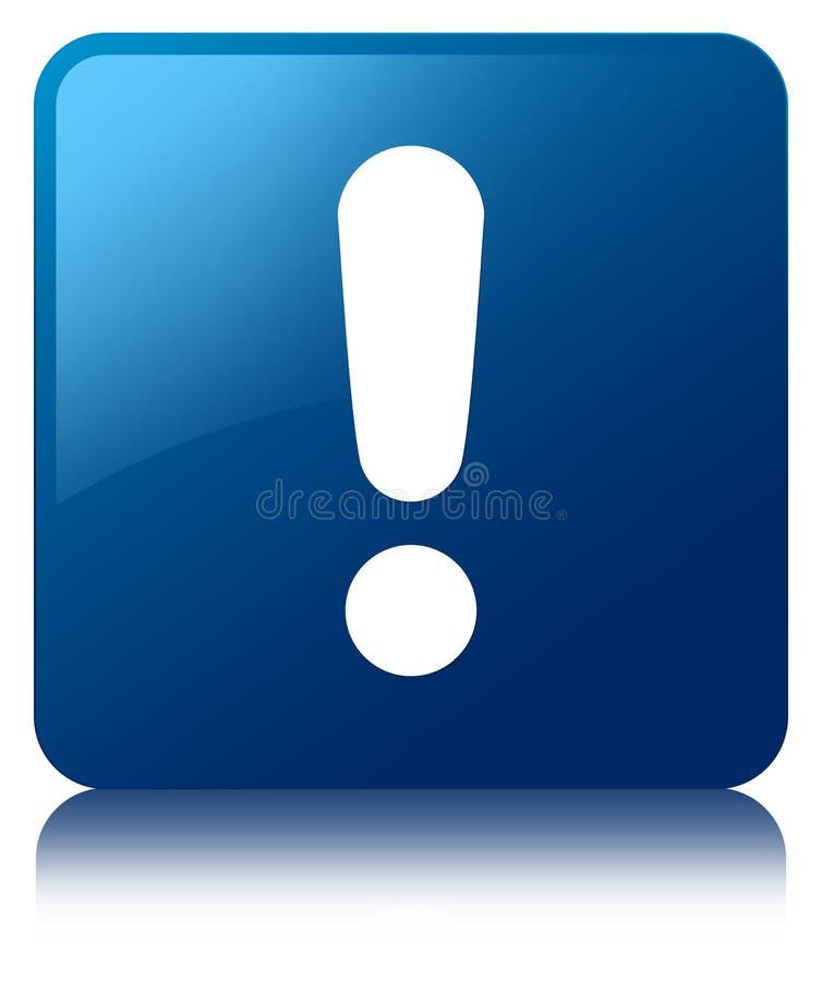 Кнопка значка восклицательного знака голубая квадратная иллюстрация вектора