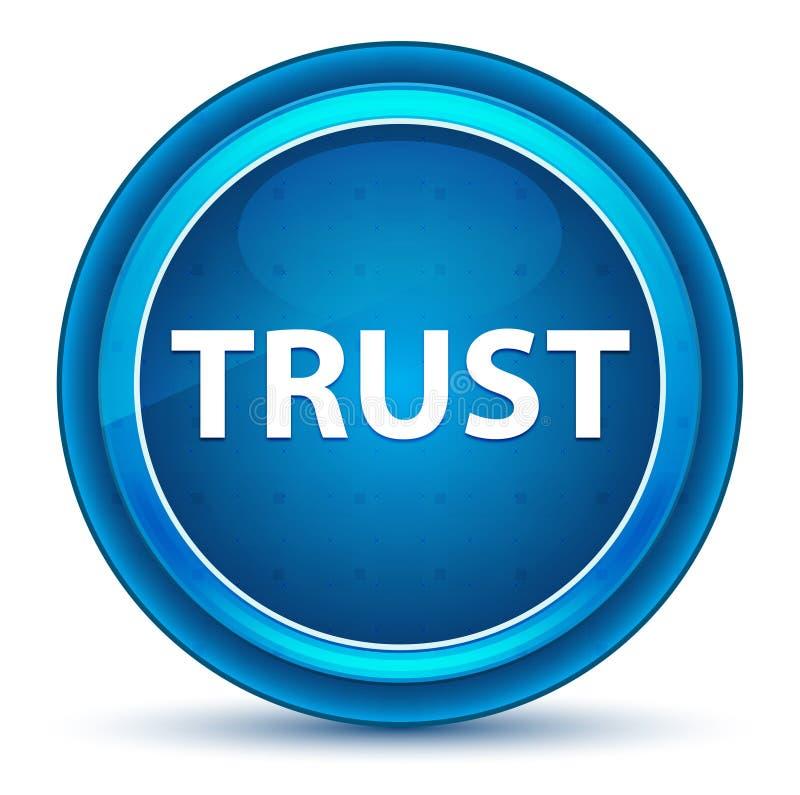 Кнопка зрачка доверия голубая круглая иллюстрация штока