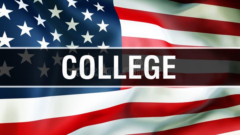 Коллеж на предпосылке флага США, перевод 3D Флаг Соединенных Штатов Америки развевая в ветре Гордый американский флаг развевая, иллюстрация штока