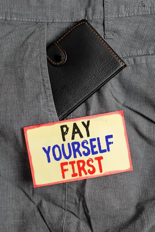 Концептуальный рукописный ввод, демонстрирующий Pay Yourself First Business photo showcasing Экономия для будущего Отказываясь от стоковое фото