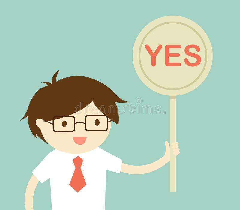 Концепция дела, бизнесмен держа 'да' знак Иллюстрация вектора и плоский дизайн иллюстрация штока
