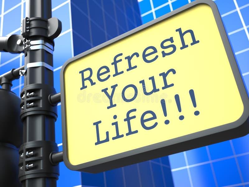 Концепция дела. Освежите вашу жизнь Roadsign. бесплатная иллюстрация