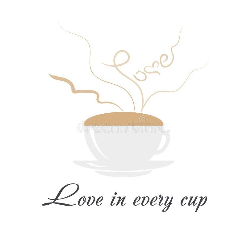 Кофейная чашка с испаряться влюбленность слова, сердце и текст любят в каждой чашке на белой предпосылке Влюбленность и концепция иллюстрация вектора
