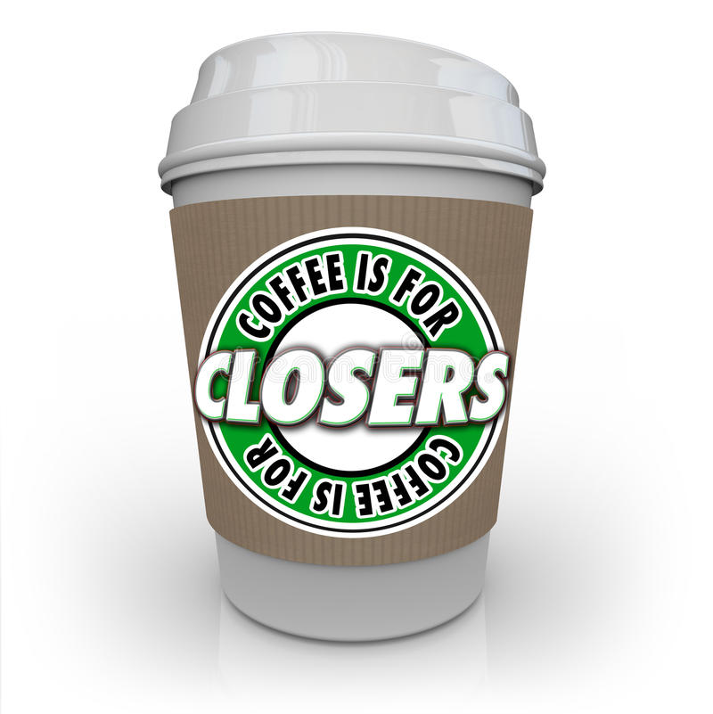 Кофе для вознаграждения стимула мотивировки продавца Closers иллюстрация штока