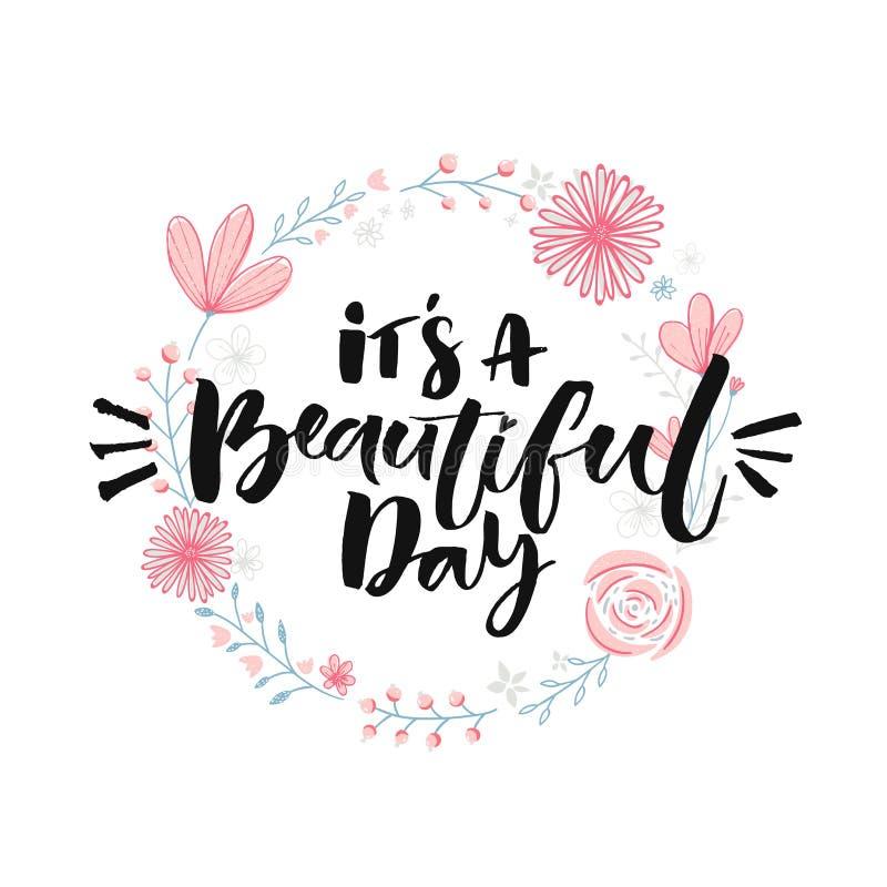 Красивейший день Литерность щетки в флористическом венке Вдохновляющая цитата, современная каллиграфия иллюстрация вектора