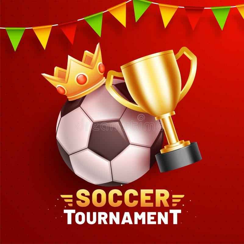 Красный дизайн плаката или шаблона с иллюстрацией футбольного мяча, кроны победителя и золотого трофея чемпиона для турнира футбо иллюстрация вектора