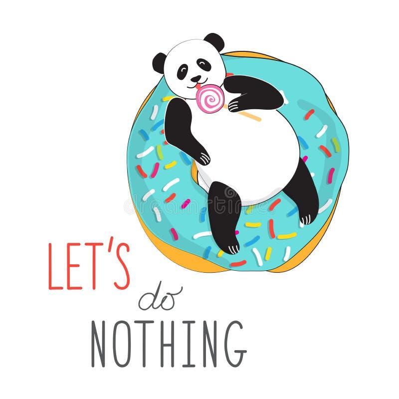 Крутые стикер или печать для открыток, футболок Панда на очень вкусном донуте лижет леденец на палочке Типографский лозунг позвол бесплатная иллюстрация