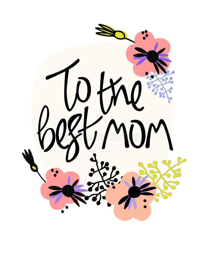 К самой лучшей маме Поздравительная открытка в скандинавском стиле, мягких цветах Литерность руки и флористическое украшение бесплатная иллюстрация