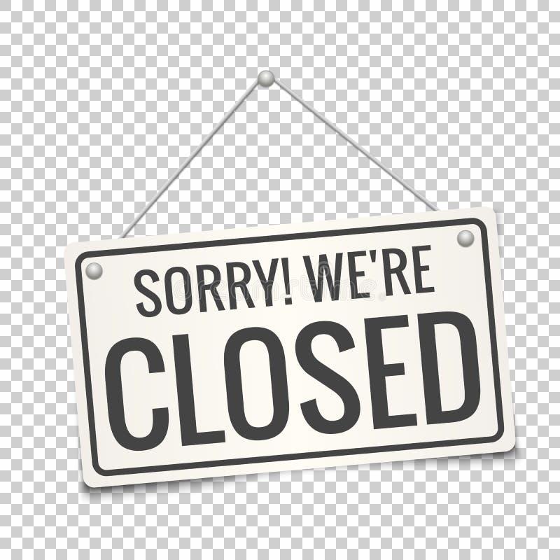 К сожалению, мы закрытая доска знака r Закрытый знак двери иллюстрация штока