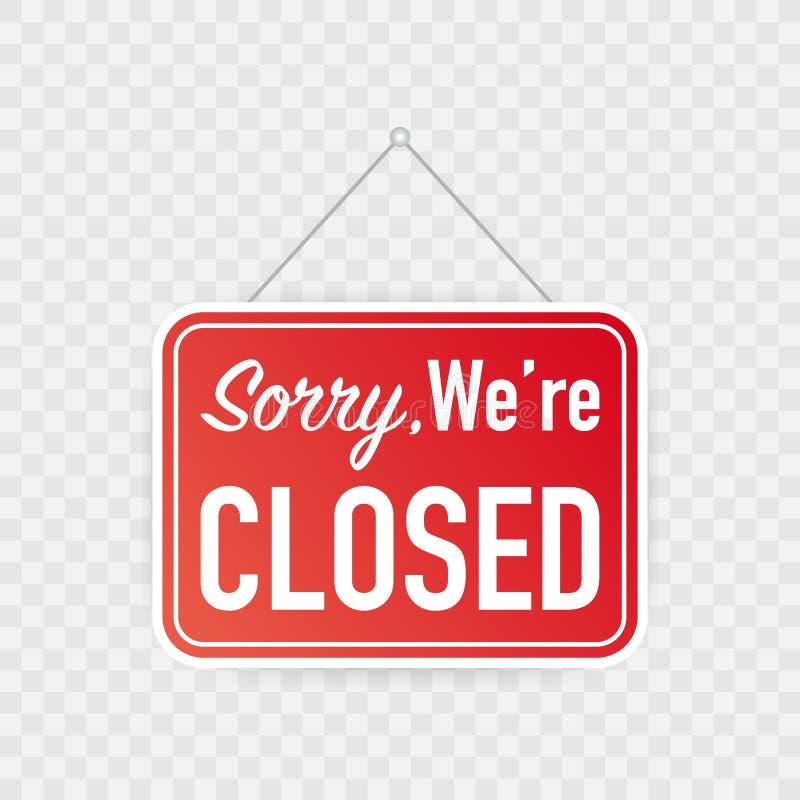 К сожалению мы закрытый вися знак на белой предпосылке Знак для двери также вектор иллюстрации притяжки corel бесплатная иллюстрация