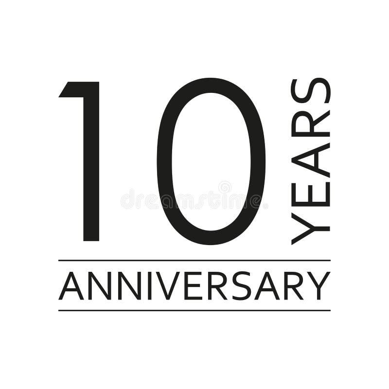 10 лет эмблемы годовщины Значок или ярлык годовщины 10 лет элемент дизайна торжества и поздравления Вектор Illustratio иллюстрация вектора