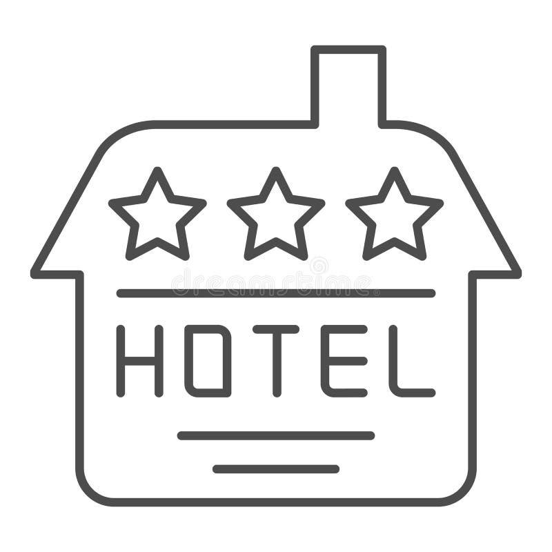 Линия значок гостиницы тонкая Иллюстрация вектора дома изолированная на белизне Дизайн стиля плана здания, конструированный для с иллюстрация штока