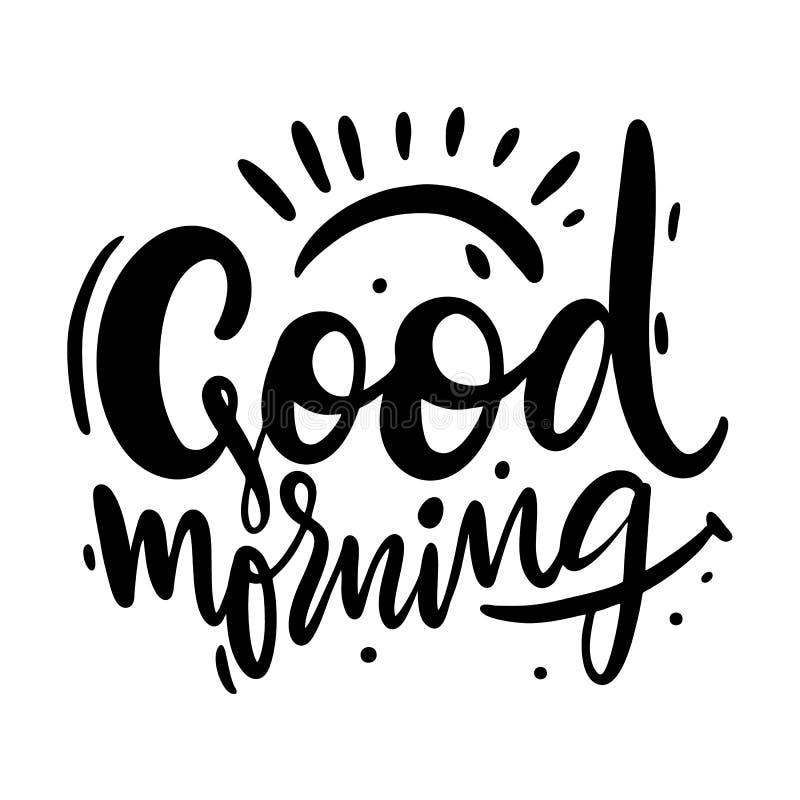 Литерность и солнце вектора руки доброго утра вычерченные белизна изолированная предпосылкой Цитата мотивировки иллюстрация штока