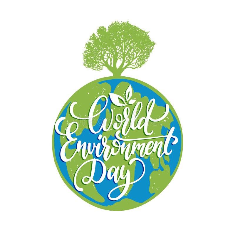 Литерность руки дня мировой окружающей среды для карточек, плакатов etc Vector каллиграфия с деревом на предпосылке глобуса земли бесплатная иллюстрация