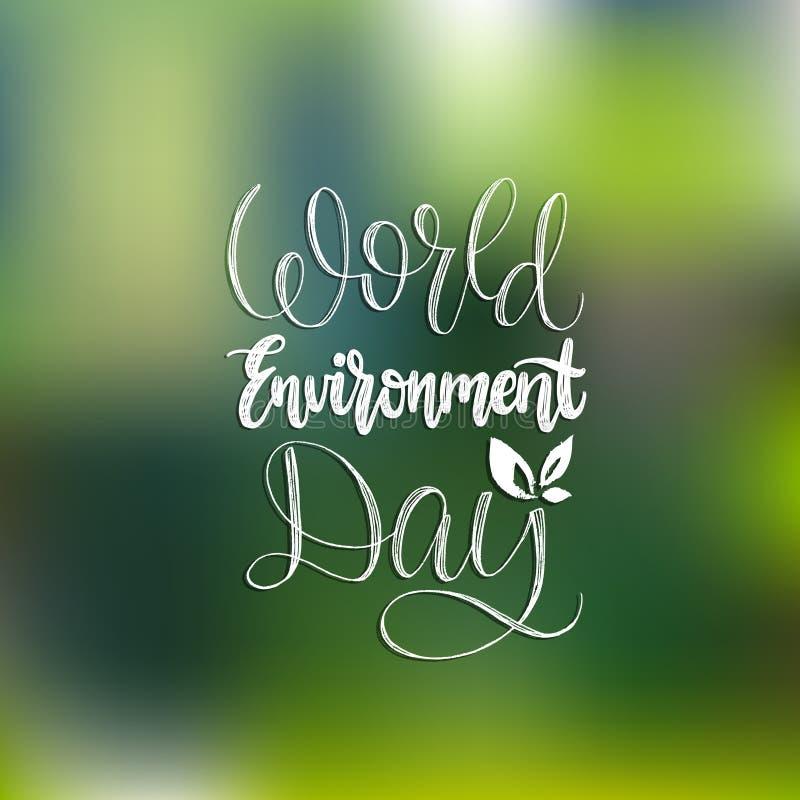 Литерность руки дня мировой окружающей среды для карточки, плаката Иллюстрация вектора каллиграфическая на запачканной предпосылк бесплатная иллюстрация