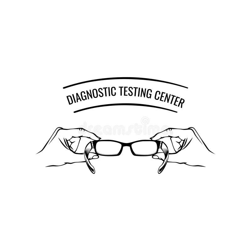 Логотип оптики Очки Руки Знак офтальмологии Диагностическая надпись центра испытания Значок Eyeglasses также вектор иллюстрации п иллюстрация штока