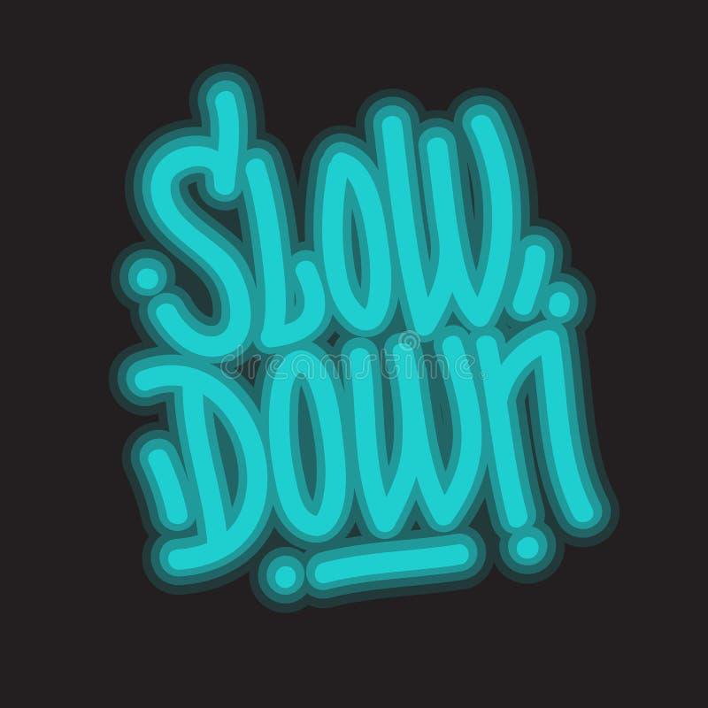 Лозунг спада мотивационный помечая буквами тип векторную графику стиля граффити неонового света сообщения дизайна бесплатная иллюстрация