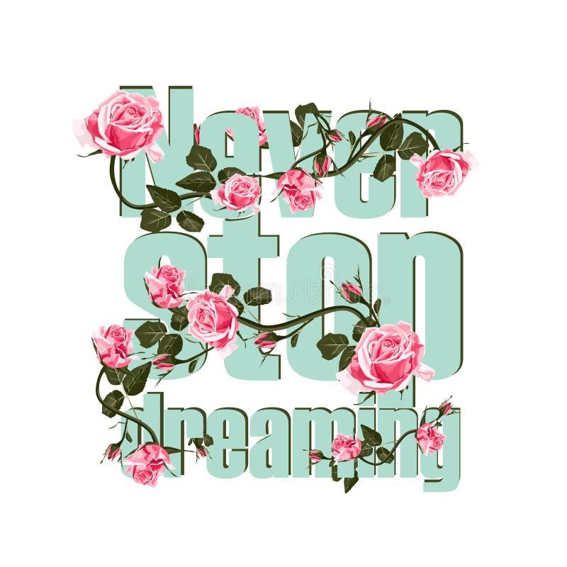 Лозунг с цветком Никогда не останавливайте мечтать дизайн футболки вектора бесплатная иллюстрация