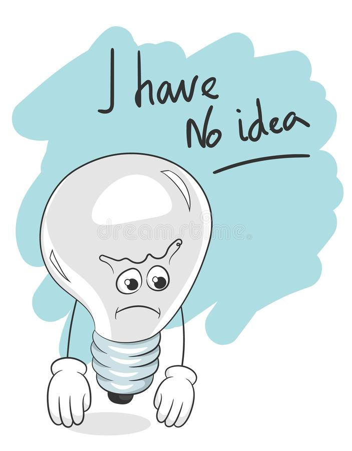 Лозунг я не имею никакой кризис электрической лампочки идеи творческий иллюстрация вектора