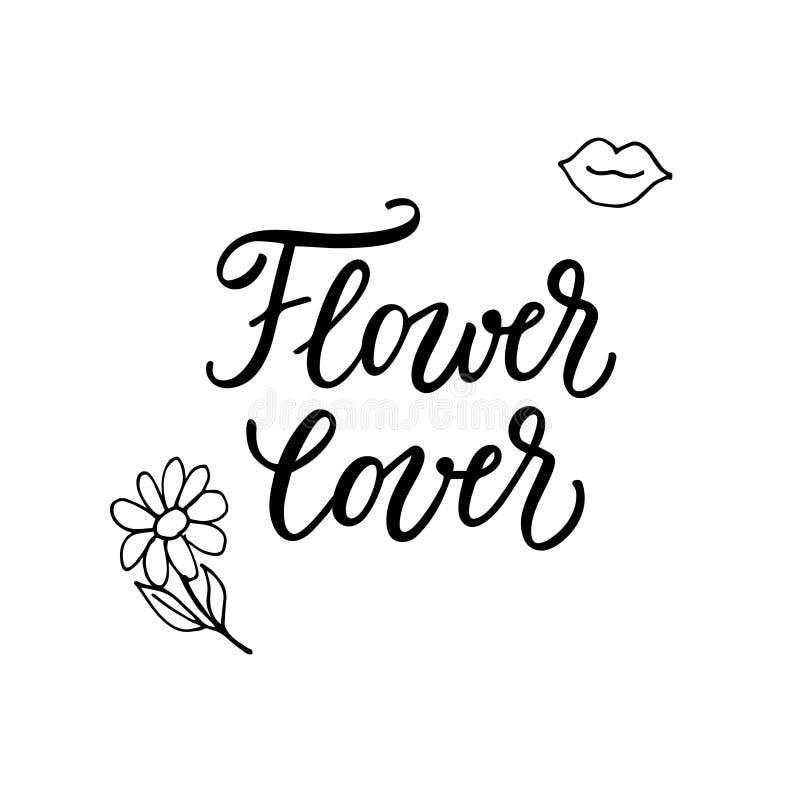 Любовник цветка! Современная каллиграфия и женственной нарисованные рукой значки иллюстрация вектора