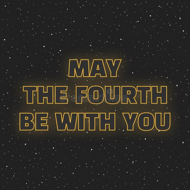 Май четвертое с вами Научная фантастика желтеет письма неона накаляя на предпосылке космоса иллюстрация вектора