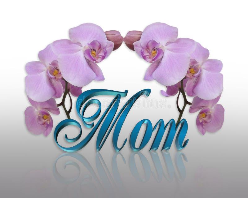 мама дня будет матерью орхидей иллюстрация вектора