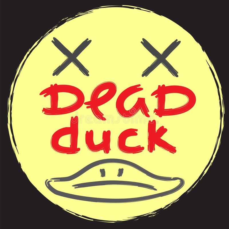 Мертвая утка - эмоциональная рукописная цитата, американский сленг, городской словарь Печать для плаката иллюстрация вектора