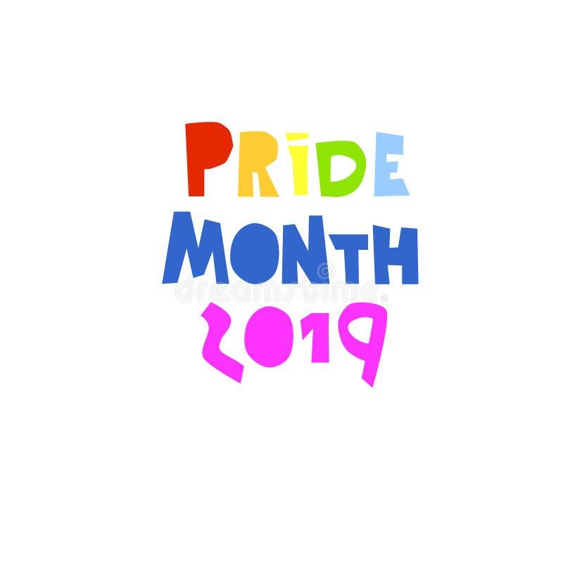 Месяц 2019 гордости Концепция само-аффирмации LGBT Месяц торжеств гордости LGBT Рук-помеченный буквами, цвета радуги логотип иллюстрация вектора