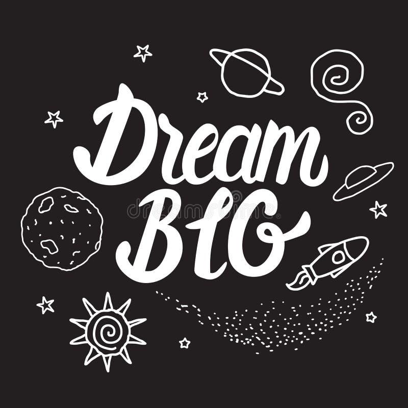 Мечт БОЛЬШАЯ карточка стиля космоса Vector белизна каллиграфии литерности надписи изолированная на черной предпосылке иллюстрация вектора
