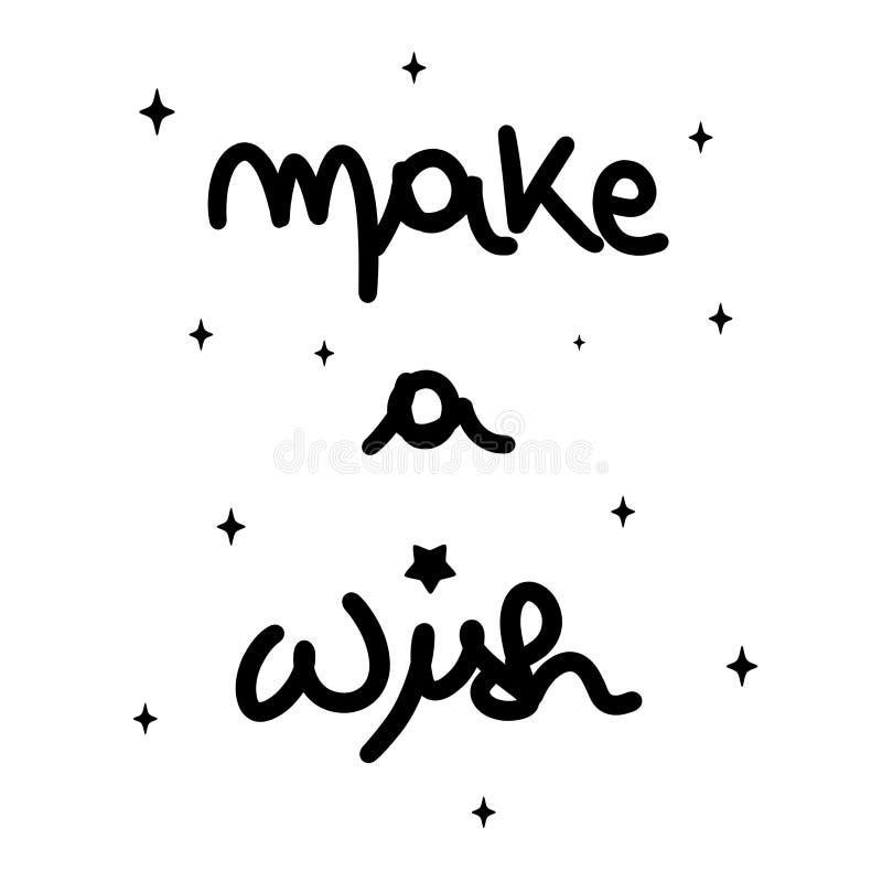 Милый сделайте желанием черно-белую написанную руку помечающ буквами иллюстрацию вектора каллиграфии иллюстрация штока