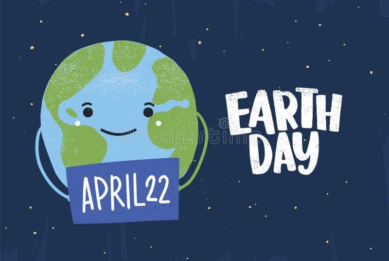 Милый смешной счастливый знак удерживания планеты с датой 22-ое апреля Рогулька дня земли, плакат, поздравительная открытка или ш иллюстрация вектора