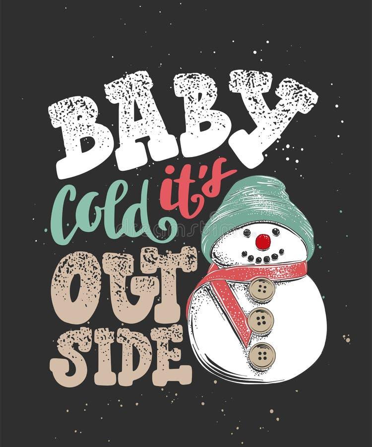 Младенец оно холод ` s снаружи Каллиграфия руки вычерченная на праздник рождества и Нового Года, темная предпосылка иллюстрация вектора